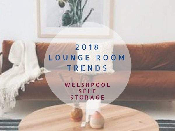 Self Storage Perth: 2018 Lounge Room Trends | Welshpool Self Storage